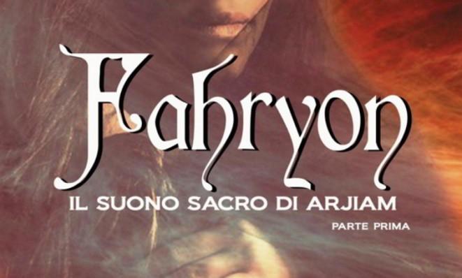 Il romanzo fantasy Fahryon di Daniela Lojarro