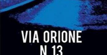 Via Orione N 13 di Maria Francesca Magno, Cavinato Editore
