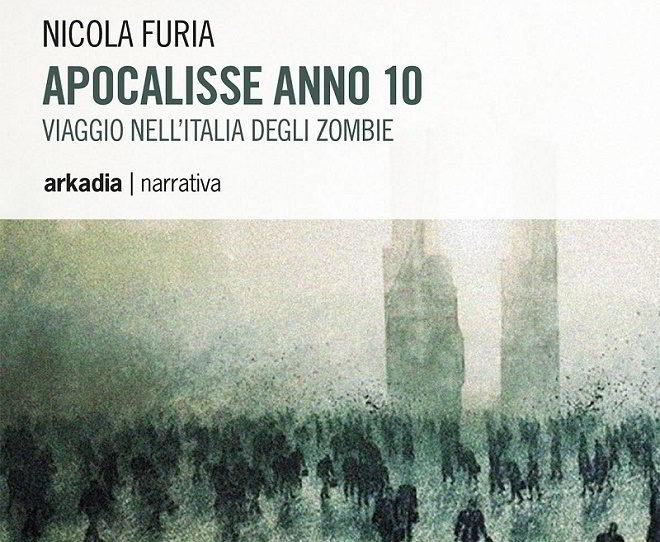 Apocalisse Anno 10 di Nicola Furia