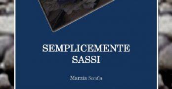 Semplicemente sassi, romanzo di Marzia Serafin