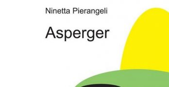 Asperger di Ninetta Pierangeli, edizioni Lepisma