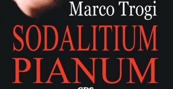 Sodalitium Pianum di Marco Trogi, edizioni GDS