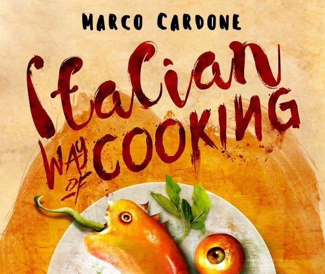 Italian way of cooking di Marco Cardone