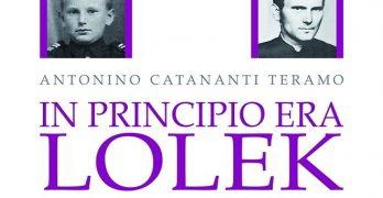 In principio era Lolek di Antonino Catananti Teramo, Città del Sole Edizioni