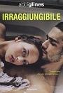 Migliori libri young e new adult: Irraggiungibile