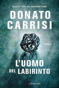 Trama L'uomo del labirinto di Donato Carrisi