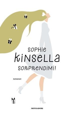 Trama di Sorprendimi, libro di Sophie Kinsella