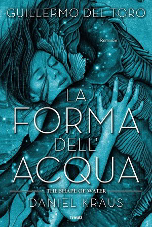 Trama del libro La forma dell'acqua