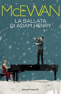 Ballata di Adam Henry: trama del libro