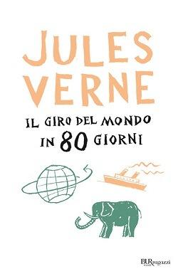 Giro del mondo in 80 giorni: trama e riassunto