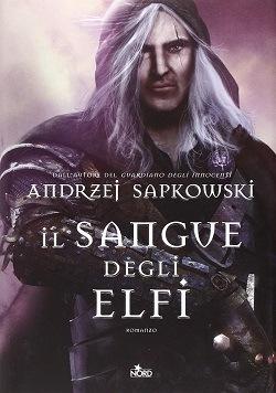 Il sangue degli elfi: trama e opinioni