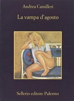 Vampa d'agosto: trama del libro di Camilleri