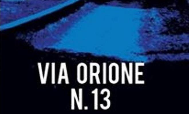 Il libro Via Orione 13, Cavinato Editore
