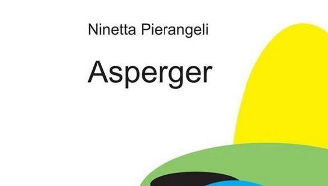 Trama Asperger di Ninetta Pierangeli