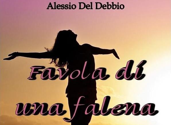 Favola di una falena, romanzo di Alessio Del Debbio