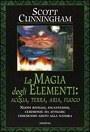 Magia degli elementi: terra aria acqua fuoco