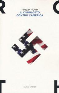 Il complotto contro l'America: trama del libro