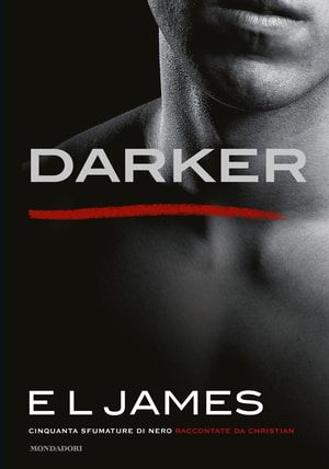 Trama Darker Cinquanta sfumature di nero