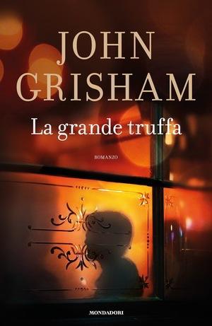 Trama La grande truffa di Grisham