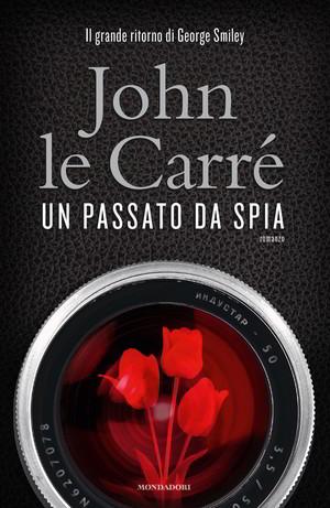 Trama un passato da spia di Le Carré