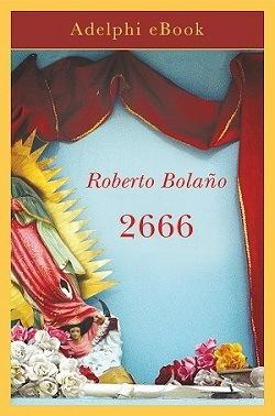 2666: trama, riassunto e citazioni