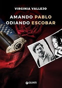 Amando Pablo odiando Escobar: trama libro