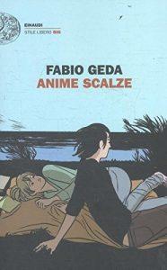 Trama di Anime Scalze di Fabio Geda