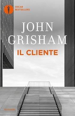 Il cliente: trama e riassunto del libro