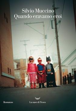 Quando eravamo eroi: trama del libro