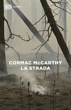 La strada: trama e riassunto del libro