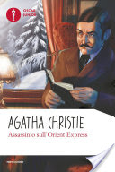 Assassinio sull'Orient Express: trama e prezzo del libro